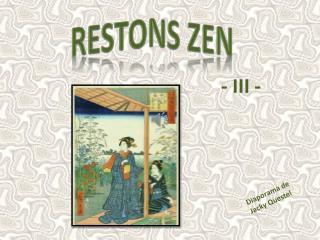 RESTONS ZEN