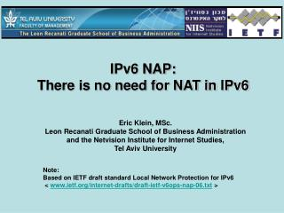 IPv6 NAP:  There is no need for NAT in IPv6