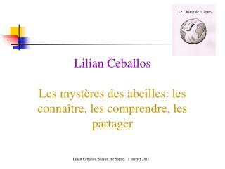 Lilian Ceballos  Les myst res des abeilles: les conna tre, les comprendre, les partager