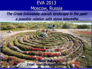 The  Great  Solovetsky  islands landscape in the past:  a possible relation with stone labyrinths