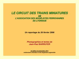 LE CIRCUIT DES TRAINS MINIATURES DE L'ASSOCIATION DES MODÉLISTES FERROVIAIRES DU LYONNAIS