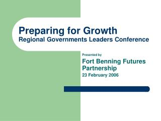 Preparing for Growth Regional Governments Leaders Conference