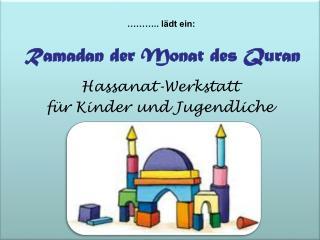 Ramadan der Monat des  Quran