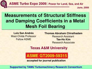 Luis San Andrés Mast-Childs Professor Fellow ASME
