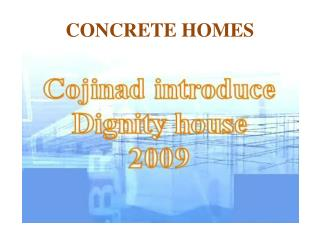 CONCRETE HOMES