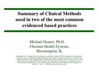 Summary of Clinical Methods  used in two of the most common  evidenced based practices