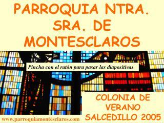 PARROQUIA NTRA. SRA. DE MONTESCLAROS