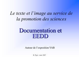 Le texte et l�image au service de la promotion des sciences