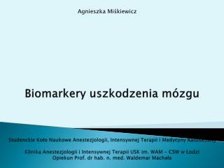 Agnieszka Mi?kiewicz