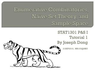 Enumerative  Combinatorics ,  Naïve Set Theory, and Sample Space