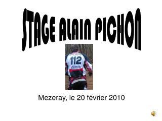 Mezeray, le 20 février 2010