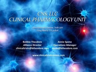 CNS, LLC CLINICAL PHARMACOLOGY UNIT 2600 Redondo Avenue, Suite 500 Long Beach, CA 90806