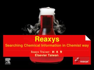 Reaxys  Searching Chemical Information in Chemist way