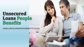 Unsecured Loans for people on benefits – Obtain Reliable Fun