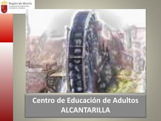 Centro de Educación de Adultos  ALCANTARILLA