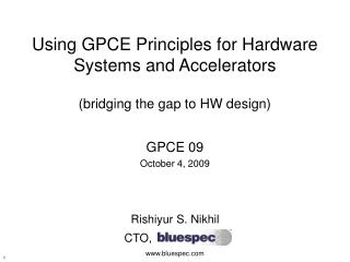 Using GPCE Principles for Hardware Systems and Accelerators