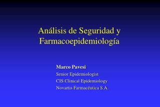 Análisis de Seguridad y Farmacoepidemiología