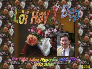 do Hàn Lâm Nguyễn Phú Thứ góp nhặt