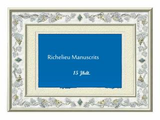 Richelieu Manuscrits
