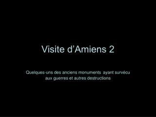 Visite d'Amiens 2