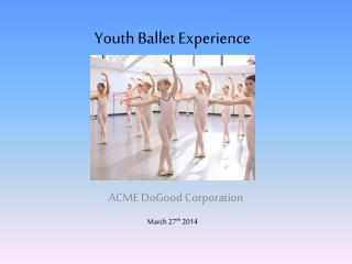 Youth Ballet Experience