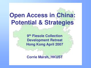 Open Access in China: Potential & Strategies