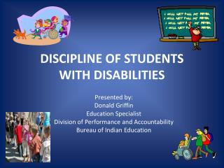 DISCIPLINE OF STUDENTS WITH DISABILITIES