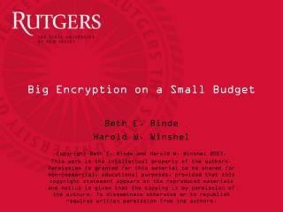 Big Encryption on a Small Budget