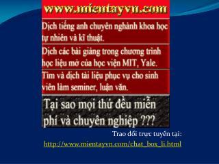 Trao đổi trực tuyến tại: mientayvn/chat_box_li.html
