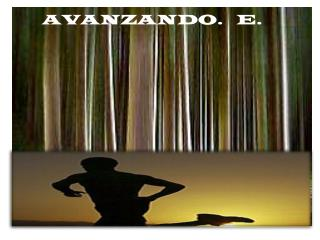 AVANZANDO.   E.