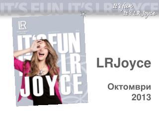 LRJoyce Октомври 2013