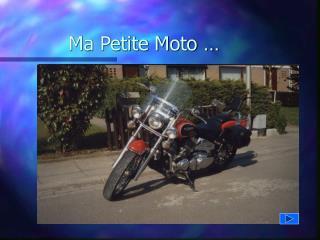 Ma Petite Moto �