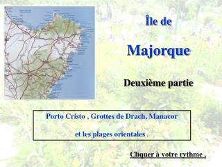 Île de Majorque Deuxième partie