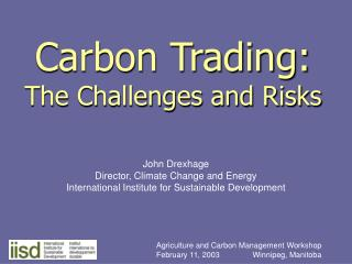 Carbon Trading: The Challenges and Risks