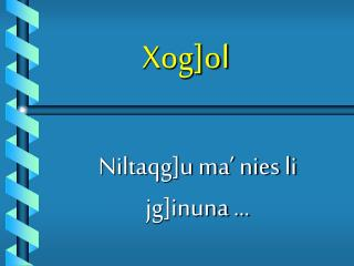 Xog]ol