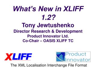 The XML Localisation Interchange File Format