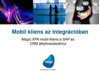 Mobil kliens az integrációban