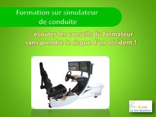Formation sur  simulateur  de conduite