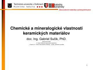 Chemické a mineralogické vlastnosti keramických materiálov