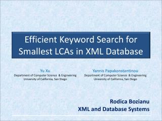 Efficient Keyword Search for Smallest LCAs in XML Database