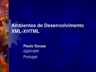 Ambientes de Desenvolvimento XML-XHTML