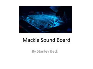 Mackie Sound Board
