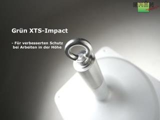 Grün XTS-Impact