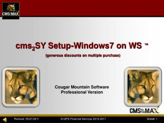 cms 2 SY Setup-Windows7 on WS  ™ (generous discounts on multiple purchase)