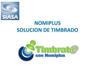 NOMIPLUS SOLUCION DE TIMBRADO