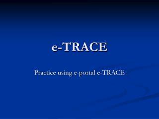 e-TRACE