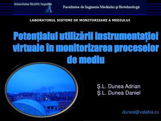 Potenţialul utilizării instrumentaţiei virtuale în monitorizarea proceselor  de mediu