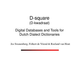 D-square (D-kwadraat)