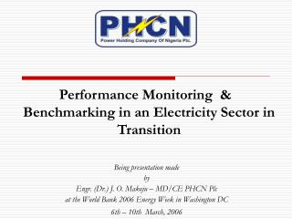 Performance Monitoring   Benchmarking in an Electricity Sector in Transition