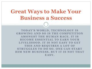 Great Ways to Make Your Business a Success